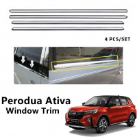 Perodua Ativa Window Trim Chrome Lining / Door Belt Moulding (4pcs)