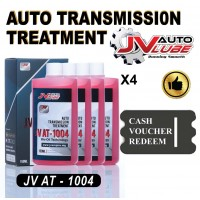 ( Cash Voucher Redeem ) 4 Bottle JV Auto Lube Auto Transmission Treatment Gearbox Treatment ATF DSG CVT (JV AT-1004)