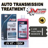 ( Cash Voucher Redeem ) 1 Bottle JV Auto Lube Auto Transmission Treatment Gearbox Treatment ATF DSG CVT Treatment (JV AT-1004)